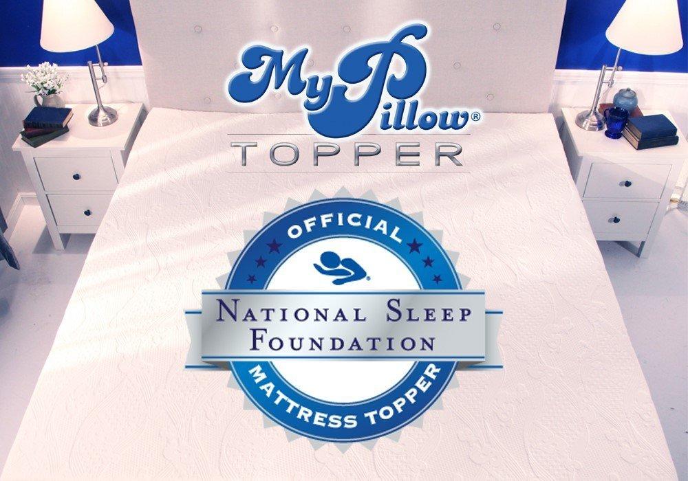 My Pillow Mattress Topper National Sleep Foundatio